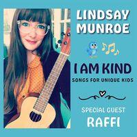 Lindsay Munroe - I Am Kind (Songs For Unique Kids)