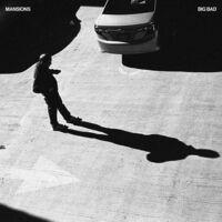 Mansions - Big Bad (Coke Bottle Clear Vinyl) (Cvnl)