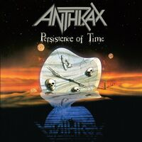 Anthrax - Persistence Of Time: 30th Anniversary Edition [3CD]