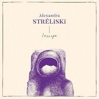 Alexandra Streliski - Inscape