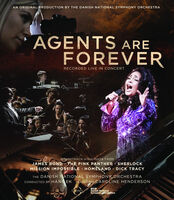 Danish National Symphony Orchestra - Agents Are Forever: Recorded Live in Concert