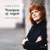 Ligita Sneibe  / Birgele,Ilona - Indra Rise: Trumpets Of Angels
