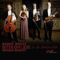 Mahler / Voyager Quartet - Boten Der Liebe