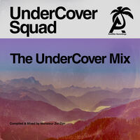 UnderCover Squad - The Undercover Mix