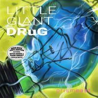 Prismcast - Little Giant Drug (Green Vinyl) [Colored Vinyl] (Grn) [Limited Edition]