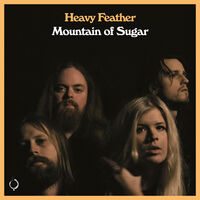 Heavy Feather - Mountain Of Sugar (Uk)