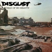 Disgust - World Of No Beauty