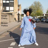 Neneh Cherry - Broken Politics [LP]