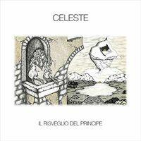 Celeste - Il Risveglio Del Principe