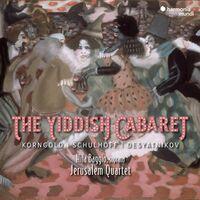 Jerusalem Quartet - Yiddish Cabaret