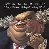Warrant - Dirty Rotten Filthy Stinking Rich [Limited Edition] [Reissue]