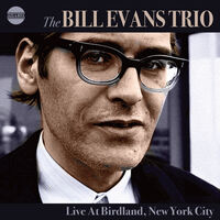Bill Evans Trio - Live At Birdland New York City