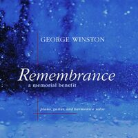 George Winston - Remembrance: A Memorial Benefit