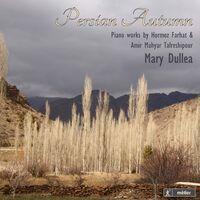 Mary Dullea - Persian Autumn