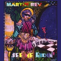 Martin Rev - See Me Ridin