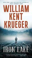 Krueger, William Kent - Iron Lake: A Cork O'Connor Mystery Novel