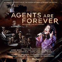 Danish National Symphony Orchestra / Hans Ek - Agents Are Forever - James Bond & Other Spy Films