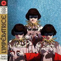 L'Impératrice - Tako Tsubo [Digipak]