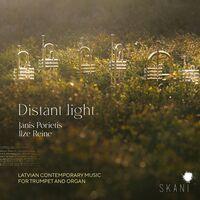 Janis Porietis  / Reine,Ilze - Distant Light: Latvian Contemporary Music For Trumpet & Organ