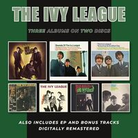 Ivy League - This Is The Ivy League / Sounds Of The Ivy League / Tomorrow IsAnother Day Plus Ep & Bonus Tracks