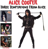 Alice Cooper - Three Temptations From Alice
