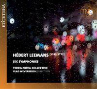 Terra Nova Collective / Weverbergh, Vlad - Herbert Leemans: Six Symphonies