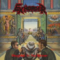 Exhorder - Slaughter In The Vatican (Blk) [180 Gram] (Hol)