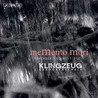 Biber / Klingzeug Barockensemble - Memento Mori (Hybr)