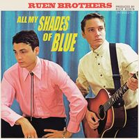 Ruen Brothers - All My Shades Of Blue [LP]