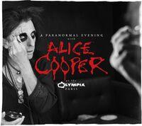 Alice Cooper - Paranormal Evening At The Olympia Paris