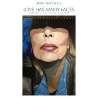 Joni Mitchell - Love Has Many Faces: A Quartet A Ballet Waiting