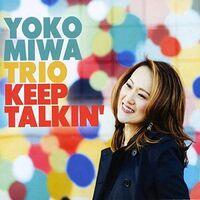Yoko Miwa - Keep Talkin'