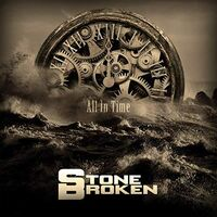 Stone Broken - All In Time (Uk)
