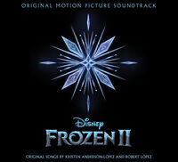 Frozen [Disney Movie] - Frozen 2: The Songs