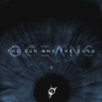 Oceans - Sun & The Cold [Blue Colored Vinyl]
