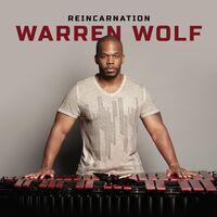 Warren Wolf - Reincarnation