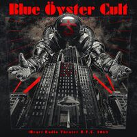 Blue Oyster Cult -  IHeart Radio Theater N.Y.C. 2012 [2LP]
