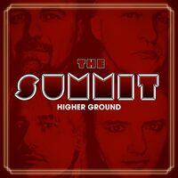 Summit - Higher Ground