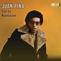 Juan Pina - Juan Pina Con La Revelacion