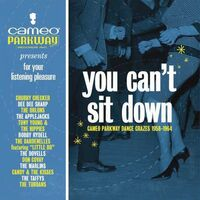 You Cant Sit Down Cameo Parkway Dance / Various - You Can't Sit Down: Cameo Parkway Dance Crazes (1958-1964)