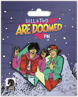 Bill & Ted's Excellent Adventure [Movie] - Bill and Ted Are Doomed Pin