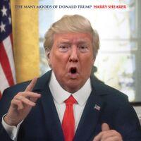 Harry Shearer - Many Moods Of Donald Trump