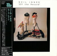 Neil Innes - Off The Record (Jmlp) (24bt) (Jpn)