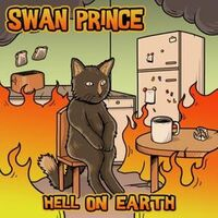 Swan Prince - Hell On Earth