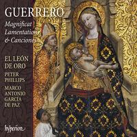 El Leon De Oro / Peter Phillips - Guerrero: Magnificat, Lamentations & Canciones