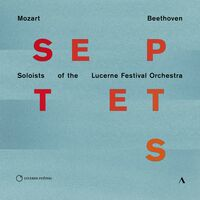 Beethoven / Soloists Of The Lucerne Festival Orch - Septets