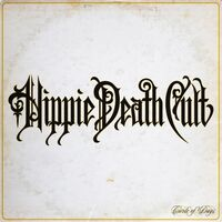 Hippie Death Cult - Circle Of Days [Colored Vinyl] (Org)