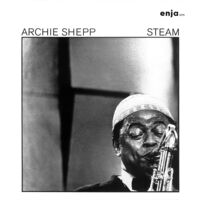 Archie Shepp - Steam [Reissue] (Jpn)