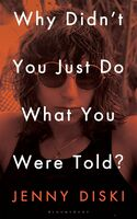 Jenny Diski - Why Didnt You Just Do What You Were Told (Hcvr)