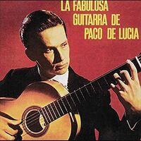 De Lucia, Paco - La Fabulosa Guitarra